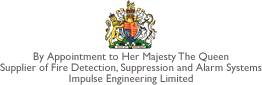 By Appointment to Her Majesty The Queen - Supplier of Fire Detection, Suppression and Alarm Systems - Impulse Engineering Limited